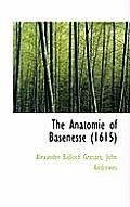 The Anatomie of Basenesse (1615)