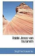 Rabbi Jesus Von Nazareth