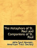 The Metaphors of St. Paul and Companions of St. Paul