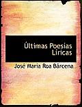 Ltimas Poes as L Ricas
