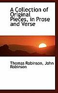 A Collection of Original Pieces, in Prose and Verse