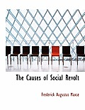 The Causes of Social Revolt