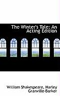 The Winter's Tale: An Acting Edition