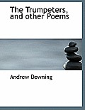 The Trumpeters, and Other Poems