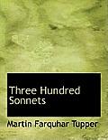 Three Hundred Sonnets