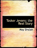 Tasker Jevons; The Real Story