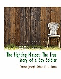 The Fighting Mascot: The True Story of a Boy Soldier