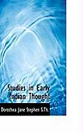 Studies in Early Indian Thought