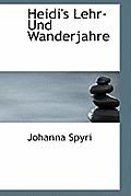 Heidi's Lehr-Und Wanderjahre