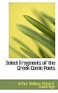 Select Fragments of the Greek Comic Poets