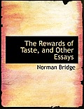The Rewards of Taste, and Other Essays