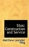 Silos: Construction and Service