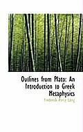 Outlines from Plato: An Introduction to Greek Metaphysics