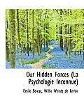 Our Hidden Forces (La Psychologie Inconnue)