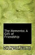The Memento: A Gift of Friendship