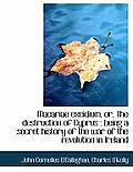 Macariae Excidium, Or, the Destruction of Cyprus: Being a Secret History of the War of the Revoluti
