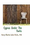 Cyprus Under the Turks
