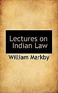 Lectures on Indian Law