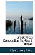 Greek Prose Composition for Use in Colleges