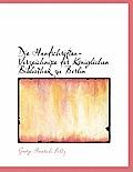 Die Handschriften-Verzeichnisse Der K Niglichen Bibliothek Zu Berlin