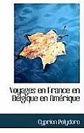 Voyages En France En Belgique En Am Rique