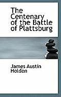 The Centenary of the Battle of Plattsburg
