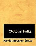 Oldtown Folks.