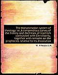 The Mohammedan System of Theology: Or, a Compendious Survey of the History and Doctrines of Islamism