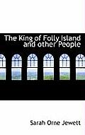 The King of Folly Island and Other People