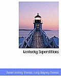 Kentucky Superstitions
