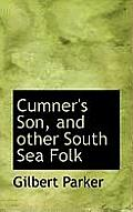 Cumner's Son, and Other South Sea Folk