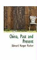 China, Past and Present