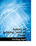 Authority and Archaeology Sacred and Profane;