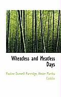 Wheatless and Meatless Days