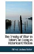 The Treaty of Misr in Tabari, an Essay in Historical Criticism