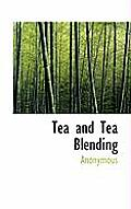 Tea and Tea Blending