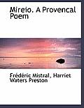 Mireio. a Provencal Poem
