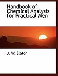 Handbook of Chemical Analysis for Practical Men
