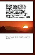 Uniform Regulations, United States Marine Corps, Together with Uniform Regulations Common to Both U.