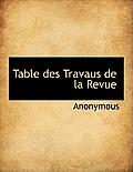Table Des Travaus de La Revue