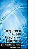 The Speeches of the Right Honorable John Philpot Curran