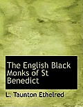 The English Black Monks of St Benedict