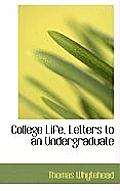 College Life, Letters to an Undergraduate