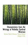 Characteristics from the Writings of Nicholas Cardinal Wiseman