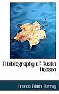 A Bibliography of Austin Dobson
