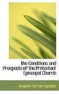 The Conditions and Prospects of the Protestant Episcopal Church