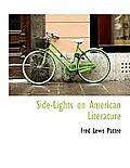 Side-Lights on American Literature