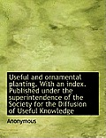 Useful and Ornamental Planting. with an Index. Published Under the Superintendence of the Society Fo