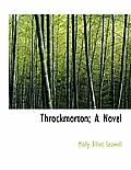 Throckmorton; A Novel
