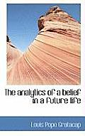 The Analytics of a Belief in a Future Life